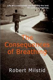 The Consequences of Breathing