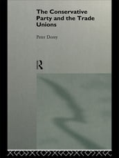 The Conservative Party and the Trade Unions