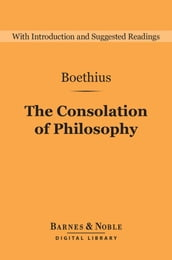 The Consolation of Philosophy (Barnes & Noble Digital Library)