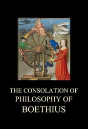 The Consolation of Philosophy of Boethius