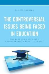 The Controversial Issues Being Faced in Education