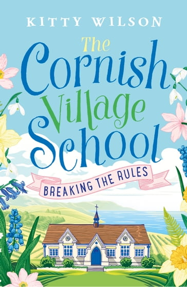The Cornish Village School - Breaking the Rules