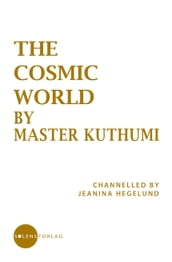 The Cosmic World by Master Kuthumi