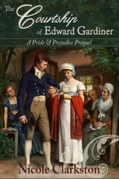 The Courtship of Edward Gardiner