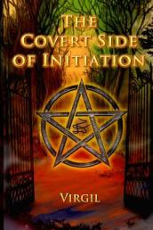 The Covert Side of Initiation