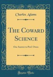 The Coward Science