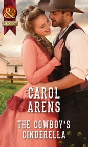 The Cowboy s Cinderella (Mills & Boon Historical)