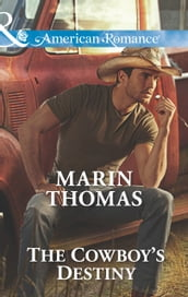The Cowboy s Destiny (Mills & Boon American Romance) (The Cash Brothers, Book 4)