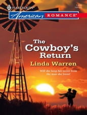 The Cowboy s Return (Mills & Boon Love Inspired)
