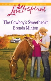 The Cowboy s Sweetheart (Mills & Boon Love Inspired)