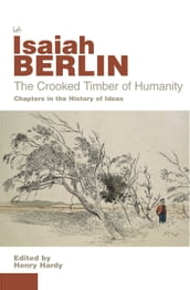 The Crooked Timber Of Humanity