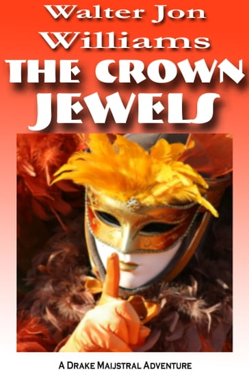 The Crown Jewels (Maijstral 1)
