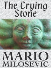 The Crying Stone