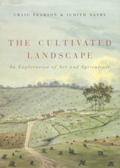 The Cultivated Landscape