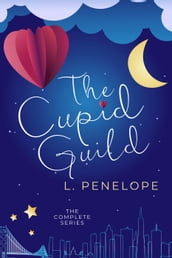 The Cupid Guild: The Complete Series