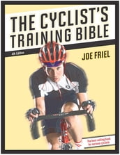 The Cyclist s Training Bible