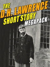 The D.H. Lawrence Short Story MEGAPACK®