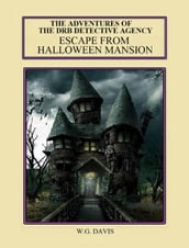 The DRB Detective Agency Escape From Halloween Mansion