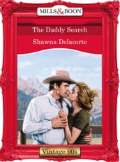 The Daddy Search (Mills & Boon Vintage Desire)