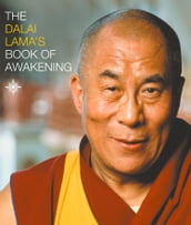 The Dalai Lama s Book of Awakening