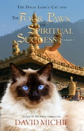 The Dalai Lama s Cat and the Four Paws of Spiritual Success