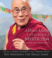 The Dalai Lama s Little Book of Mysticism
