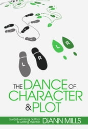 The Dance of Character and Plot