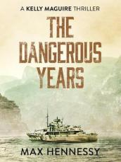 The Dangerous Years