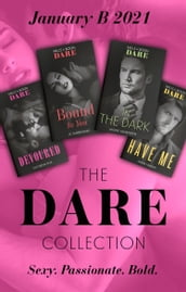 The Dare Collection January 2021 B: In the Dark (Playing for Pleasure) / Bound to You / Have Me / Devoured