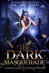 The Dark Masquerade