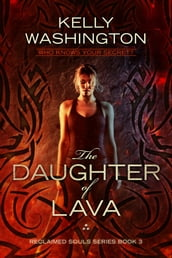 The Daughter of Lava (Reclaimed Souls, Book 3)