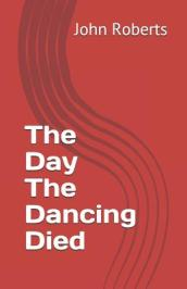The Day the Dancing Died