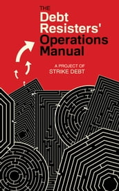 The Debt Resisters  Operations Manual