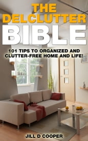 The Declutter Bible