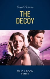The Decoy (Mills & Boon Heroes) (A Kyra and Jake Investigation, Book 2)