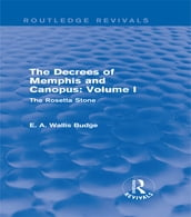 The Decrees of Memphis and Canopus: Vol. I (Routledge Revivals)