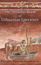The Dedalus Bookof Lithuanian Literature