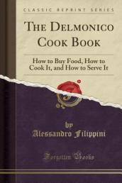 The Delmonico Cook Book