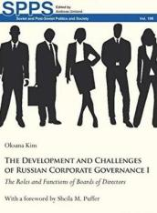The Development and Challenges of Russian Corporate Governance I