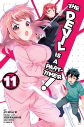 The Devil Is a Part-Timer!, Vol. 11 (manga)