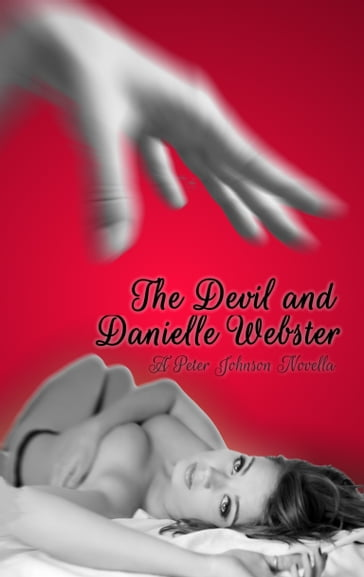 The Devil and Danielle Webster