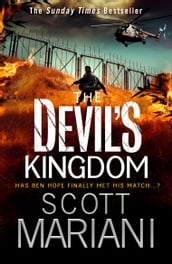 The Devil s Kingdom: Part 2 of the best action adventure thriller you ll read this year! (Ben Hope, Book 14)