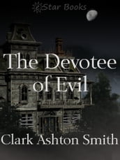 The Devotee of Evil