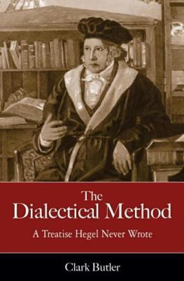 The Dialectic Method