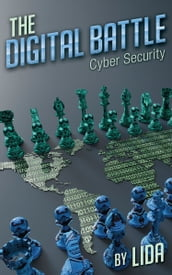 The Digital Battle: Cyber Security