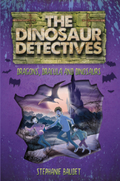 The Dinosaur Detectives in Dracula, Dragons and Dinosaurs