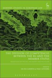 The Division of Competences between the EU and the Member States