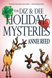 The Diz & Dee Holiday Mysteries