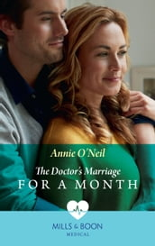 The Doctor s Marriage For A Month (Mills & Boon Medical)