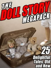 The Doll Story MEGAPACK ®